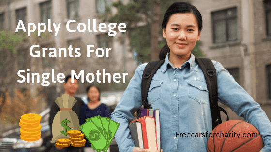 Colleg grants for single mother